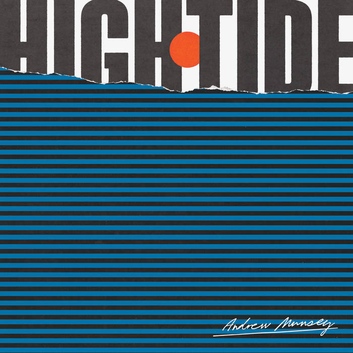 ANDREW MUNSEY - High Tide cover