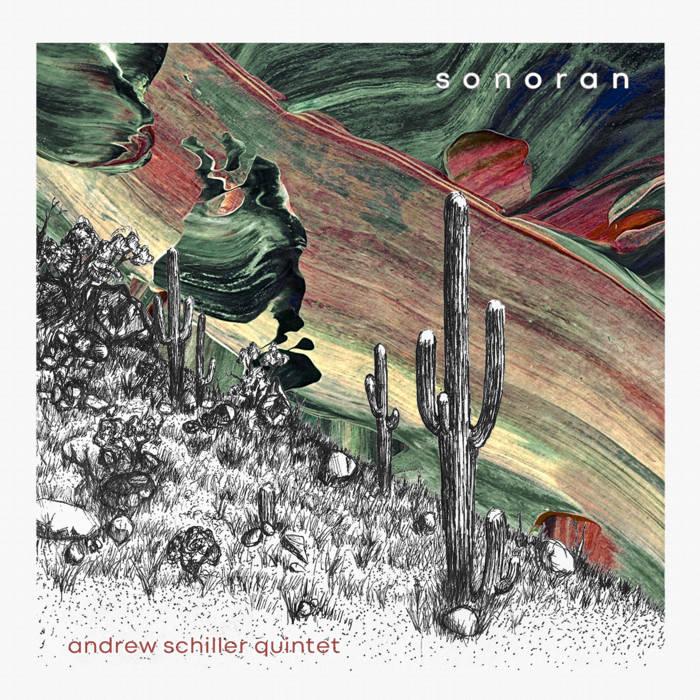ANDREW SCHILLER - Sonoran cover