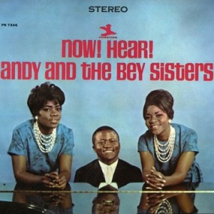 ANDY BEY - Andy Bey And The Bey Sisters : Now! Hear! cover