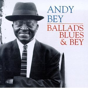 ANDY BEY - Ballads, Blues & Bey cover
