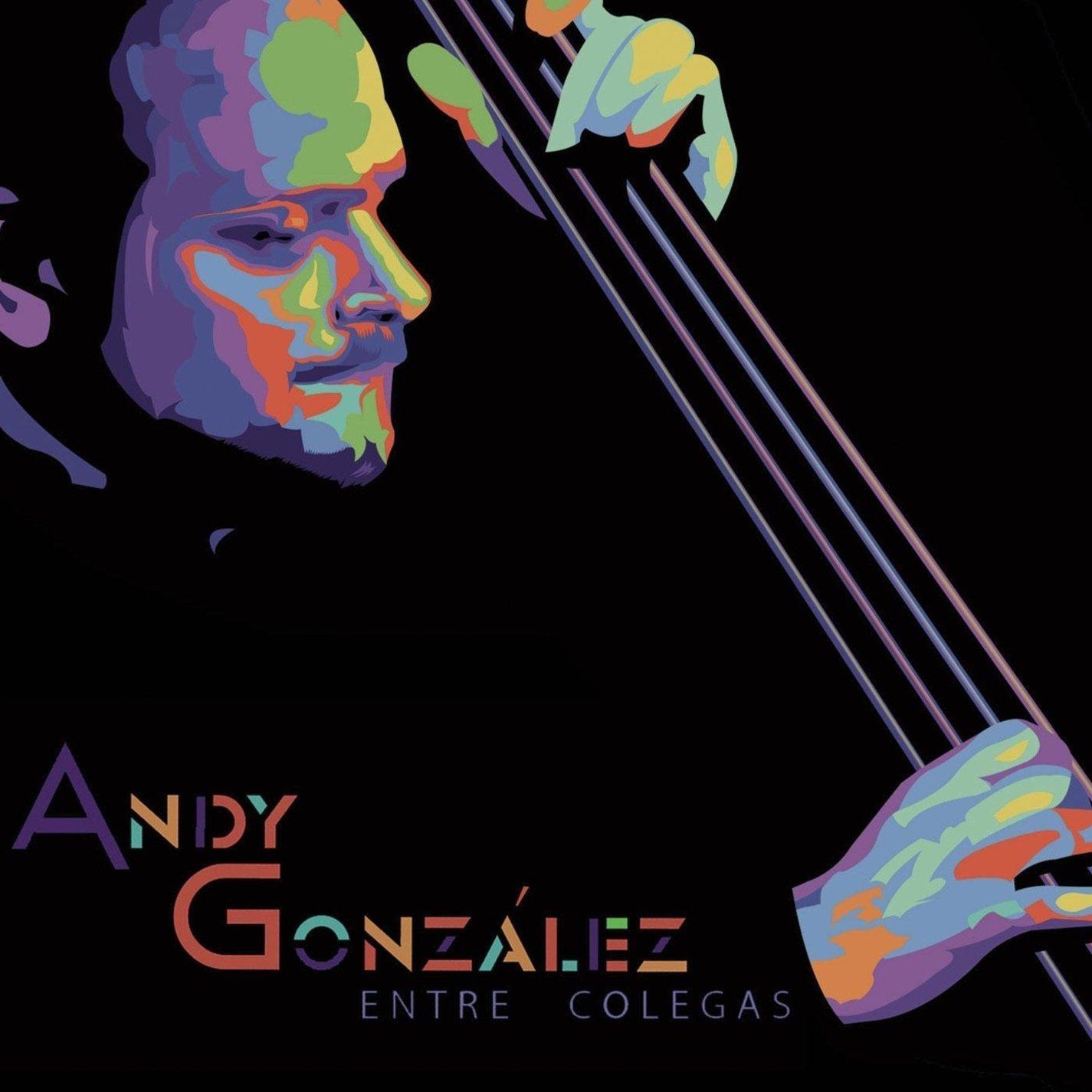 ANDY GONZÁLEZ - Entre Colegas cover