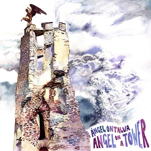 ÁNGEL ONTALVA - Angel on A Tower cover