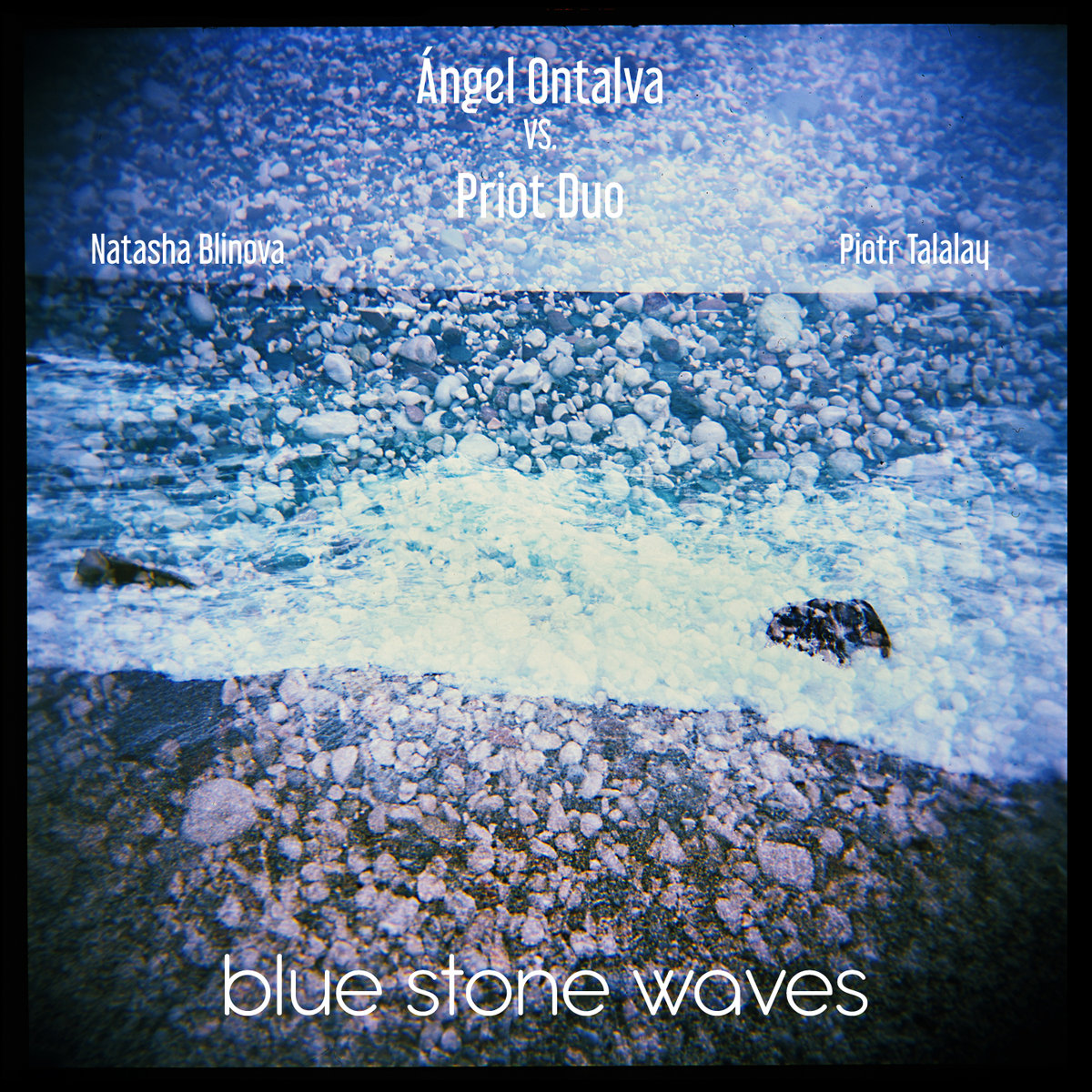 ÁNGEL ONTALVA - Ángel Ontalva VS. Priot Duo: Blue Stone Waves cover