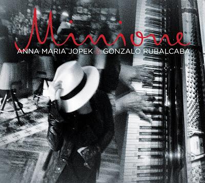 ANNA MARIA JOPEK - Anna Maria Jopek and Gonzalo Rubalcaba : Minione cover