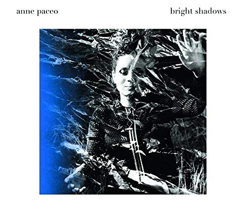 ANNE PACEO - Bright Shadows cover