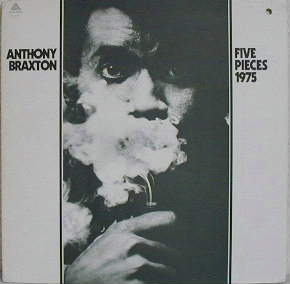 ANTHONY BRAXTON - Five Pieces 1975 cover