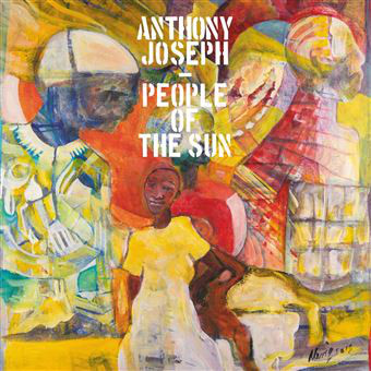 ANTHONY JOSEPH - People of the Sun cover
