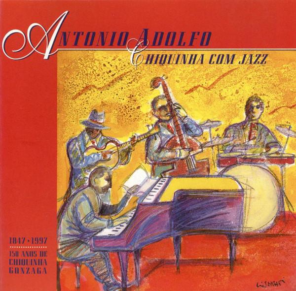 ANTONIO ADOLFO - Chiquinha Com Jazz cover