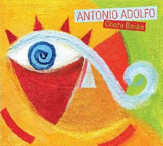 ANTONIO ADOLFO - Chora Baiao cover
