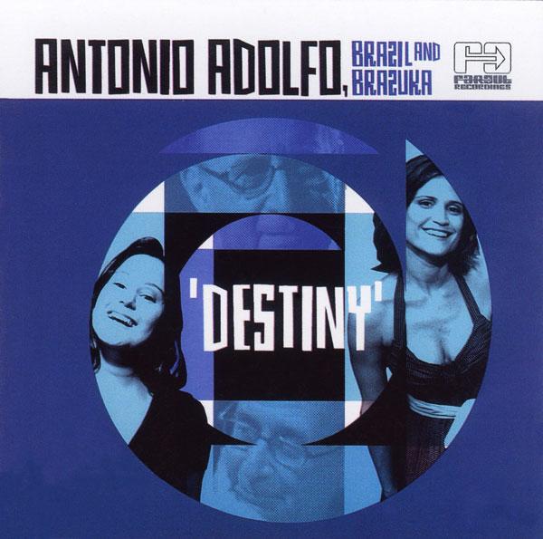 ANTONIO ADOLFO - Destiny cover
