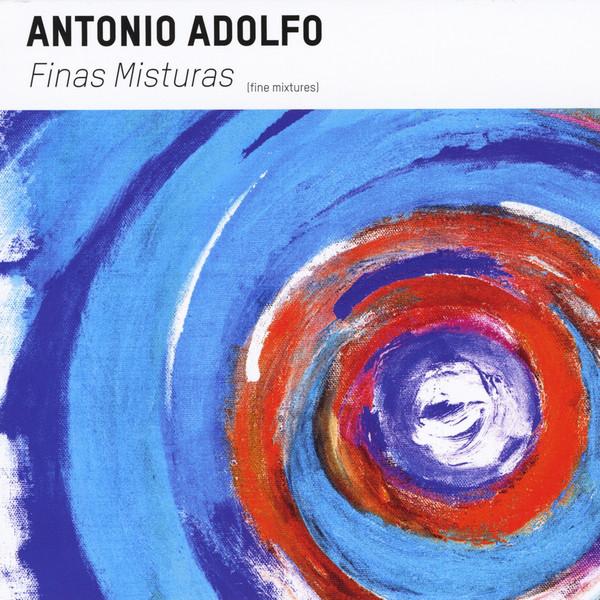 ANTONIO ADOLFO - Finas Misturas cover