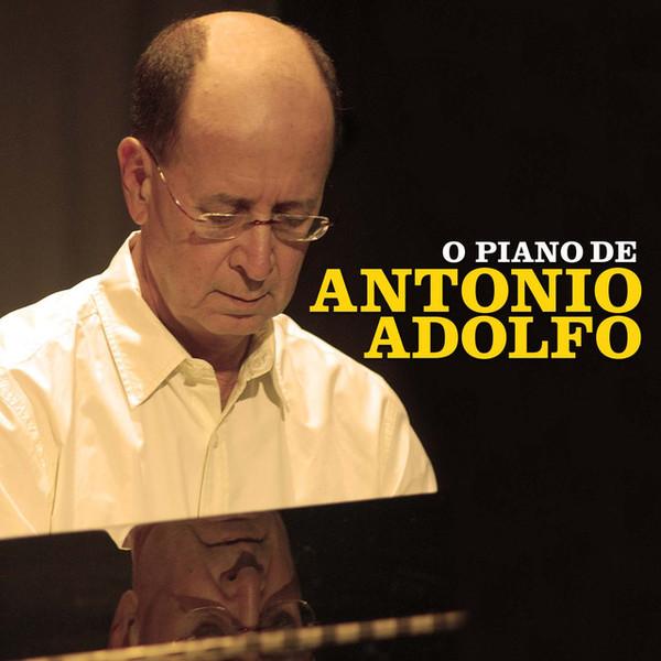 ANTONIO ADOLFO - O Piano de Antonio Adolfo cover