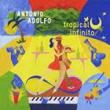 ANTONIO ADOLFO - Tropical Infinito cover