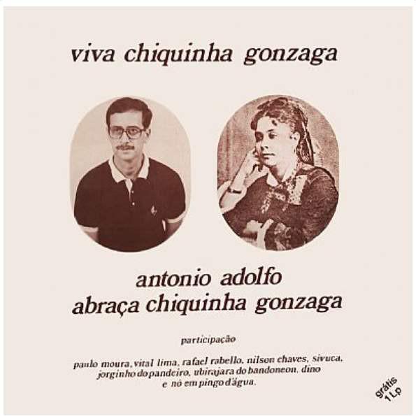 ANTONIO ADOLFO - Viva Chiquinha Gonzaga - Antônio Adolfo Abraça Chiquinha Gonzaga cover