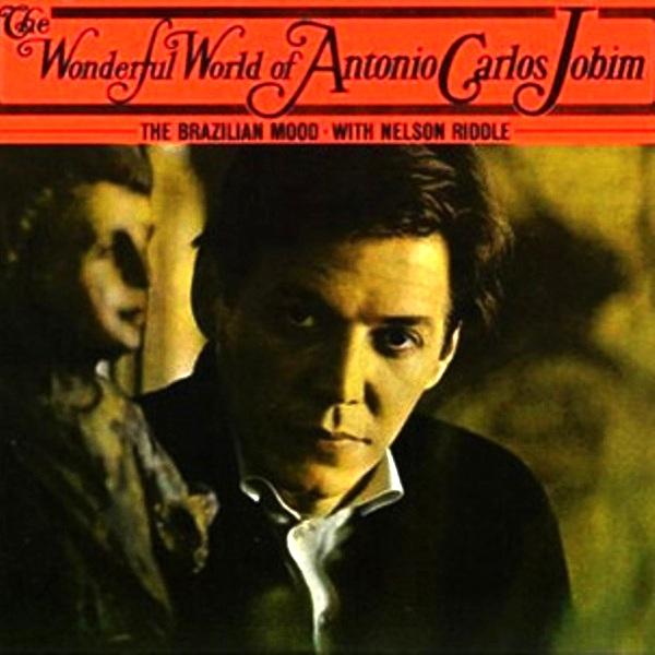 ANTONIO CARLOS JOBIM - The Wonderful World of Antonio Carlos Jobim cover