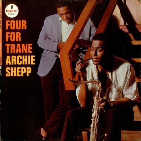 ARCHIE SHEPP - Four for Trane cover