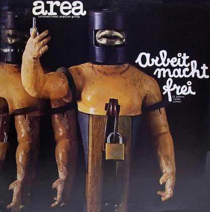 AREA - Arbeit Macht Frei (Il Lavoro Rende Liberi) cover