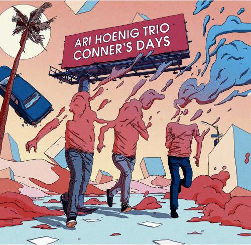 ARI HOENIG - Ari Hoenig Trio : Conner's Days cover