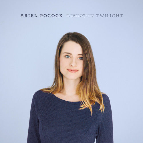 ARIEL POCOCK - Living In Twilight cover