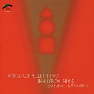 ARRIGO CAPPELLETTI - In a Lyrical Mood cover