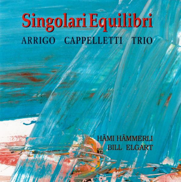 ARRIGO CAPPELLETTI - Singolari Equilibri cover