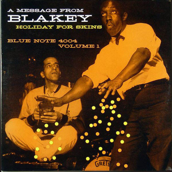 ART BLAKEY - Holiday for Skins, Volume 1 cover