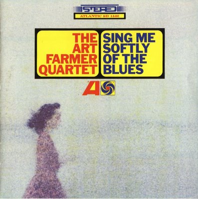 ART FARMER - Sing Me Softly Of The Blues cover