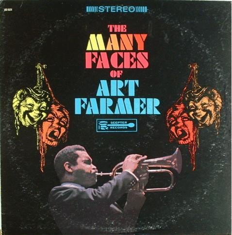 ART FARMER - The Many Faces Of Art Farmer (aka Work Of Art aka Minuet In G aka The Jazz Masters 100 Años De Swing) cover