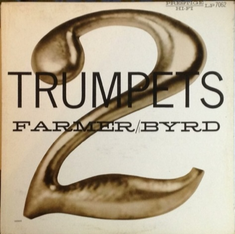 ART FARMER - Two Trumpets (with Donald Byrd) cover