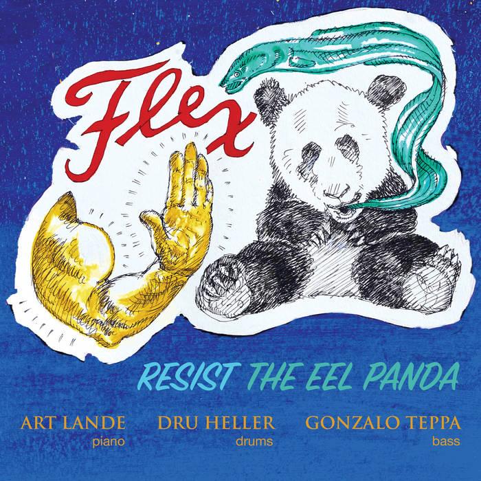ART LANDE - Flex : Resist the Eel Panda cover