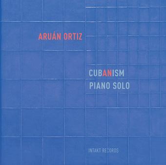 ARUÁN ORTIZ - Cub(an)ism cover