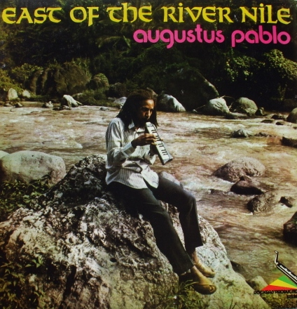 AUGUSTUS PABLO - East Of The River Nile cover