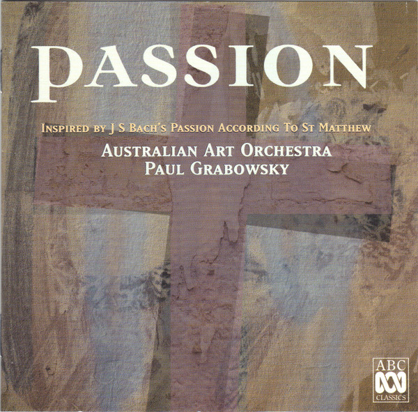 AUSTRALIAN ART ORCHESTRA - Australian Art Orchestra, Paul Grabowsky : Passion cover