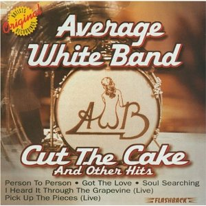 Average White Band Cut The Cake And Other Hits