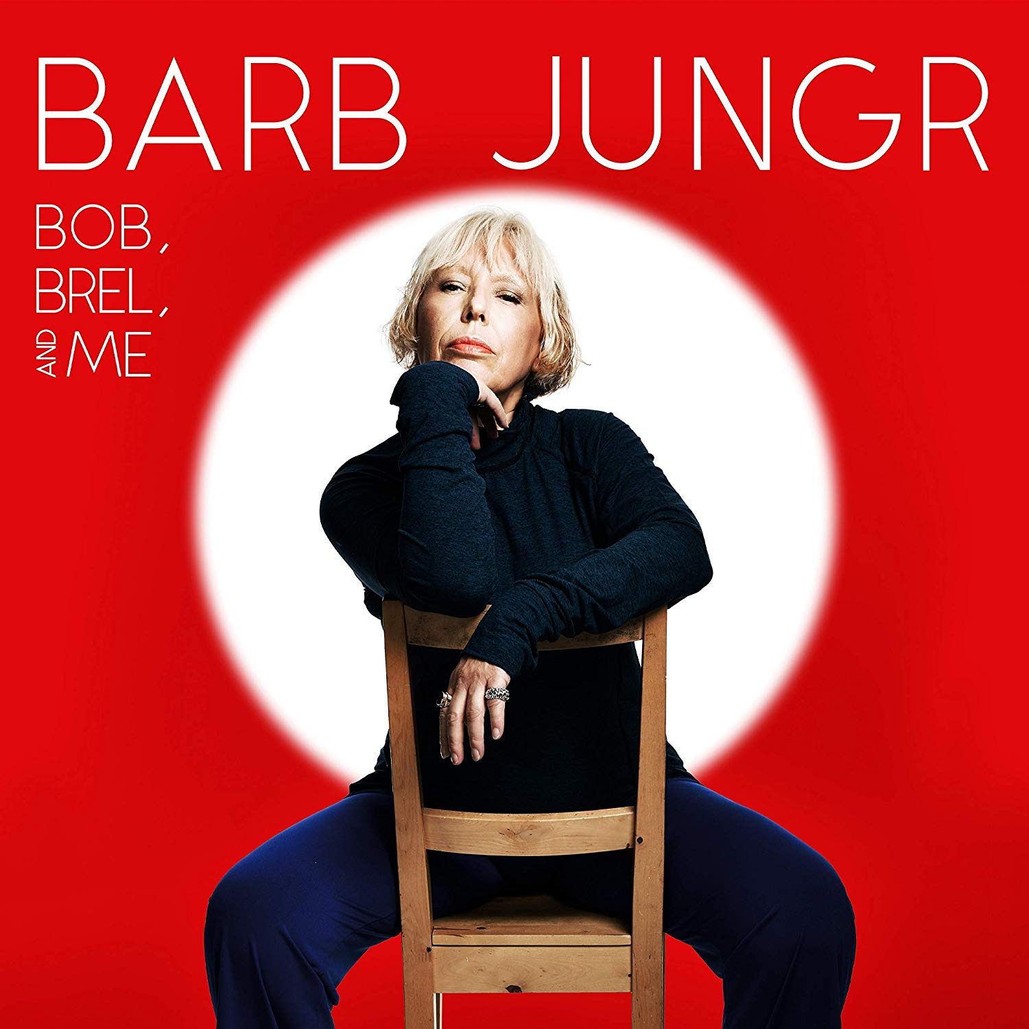 BARB JUNGR - Bob, Brel and Me cover