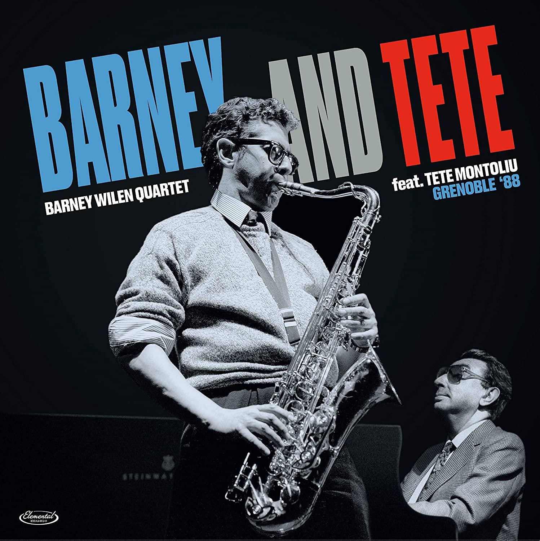BARNEY WILEN - Barney Wilen Quartet feat. Tete Montoliu : Barney And Tete - Grenoble '88 cover