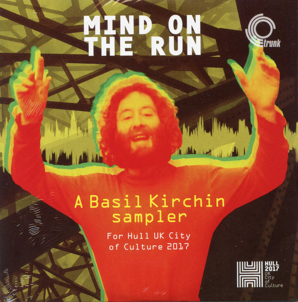 BASIL KIRCHIN - Mind On The Run: A Basil Kirchin Sampler cover