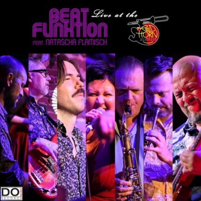 BEAT FUNKTION - Beat Funktion feat. Natascha Flamisch : Live at the Red Horn District cover