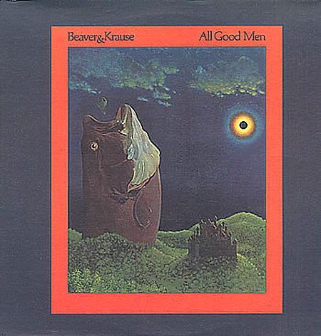 BEAVER & KRAUSE - All Good Men cover