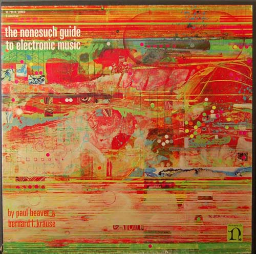 BEAVER & KRAUSE - The Nonesuch Guide To Electronic Music cover