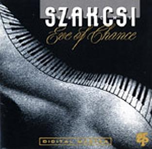 BÉLA SZAKCSI LAKATOS - Szakcsi: Eve of Chance cover