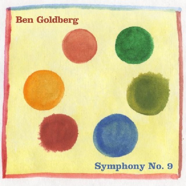 BEN GOLDBERG - Symphony No. 9 cover