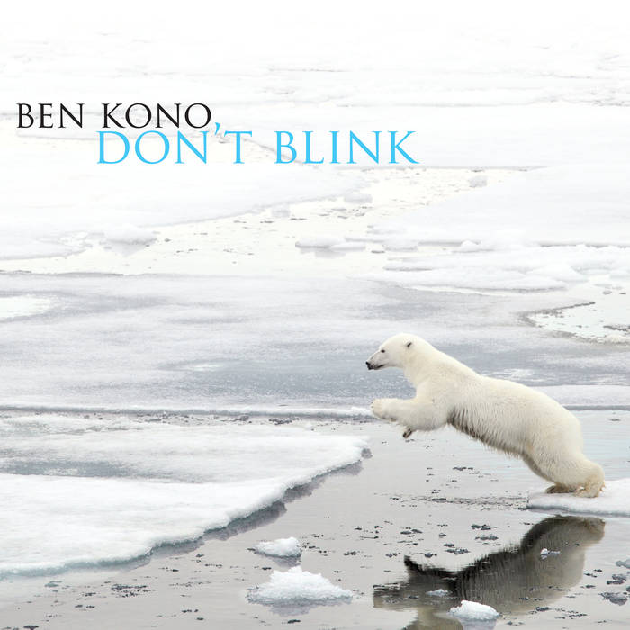 BEN KONO - Don't Blink cover