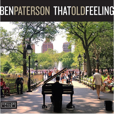 BEN PATERSON (PIANO) - That Old Feeling cover