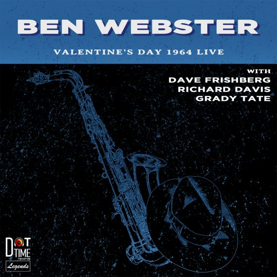 BEN WEBSTER - Valentine's Day 1964 Live cover