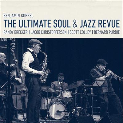 BENJAMIN KOPPEL - Ultimate Soul & Jazz Revue cover