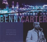 BENNY CARTER - Americans Swinging in Paris cover
