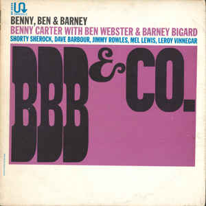 BENNY CARTER - BBB & Co. (aka Opening Blues) cover