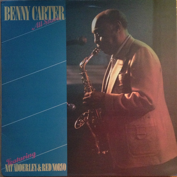 BENNY CARTER - Benny Carter All Stars Featuring Nat Adderley & Red Norvo cover