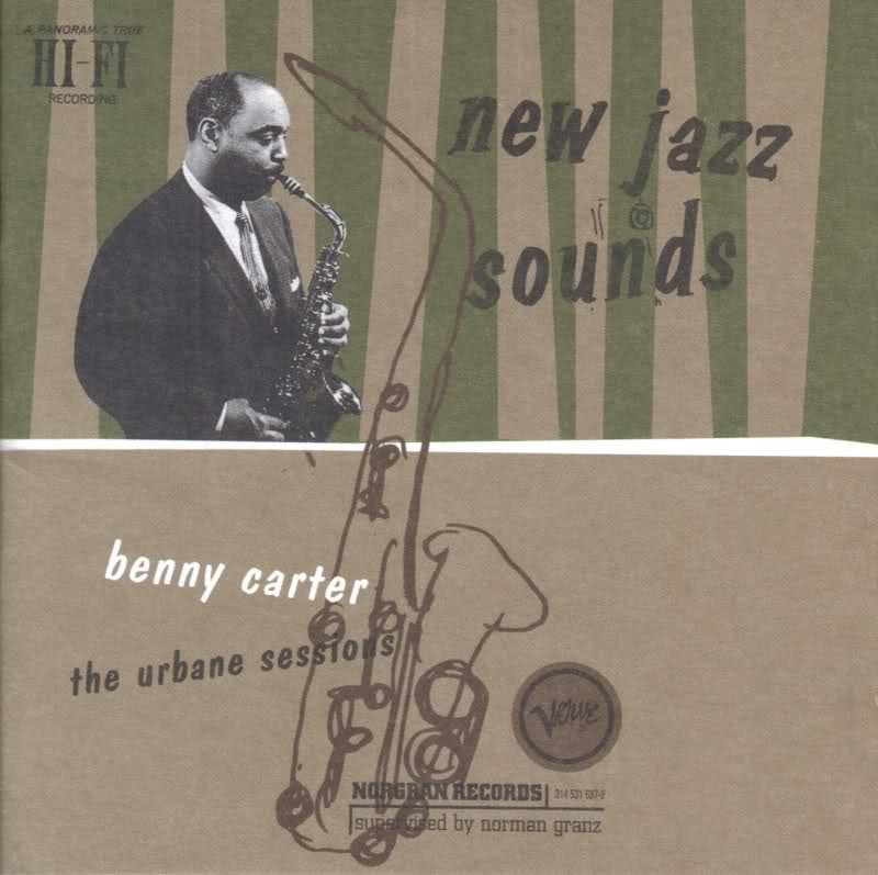 BENNY CARTER - New Jazz Sounds The Urbane Sessions cover